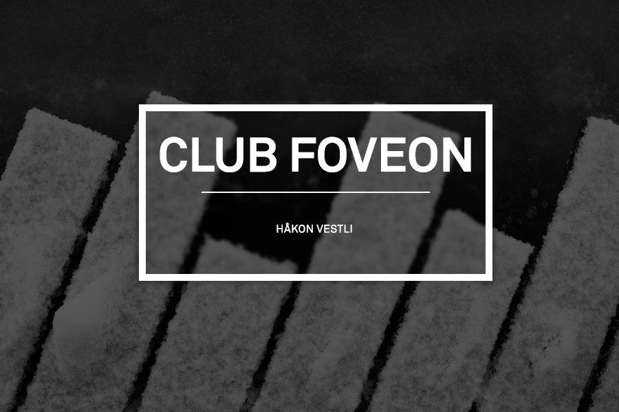 CLUB FOVEON #3 | Håkon Vestli