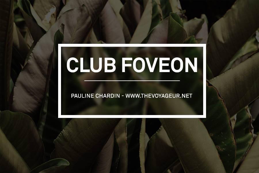CLUB FOVEON #1 | Pauline CHARDIN