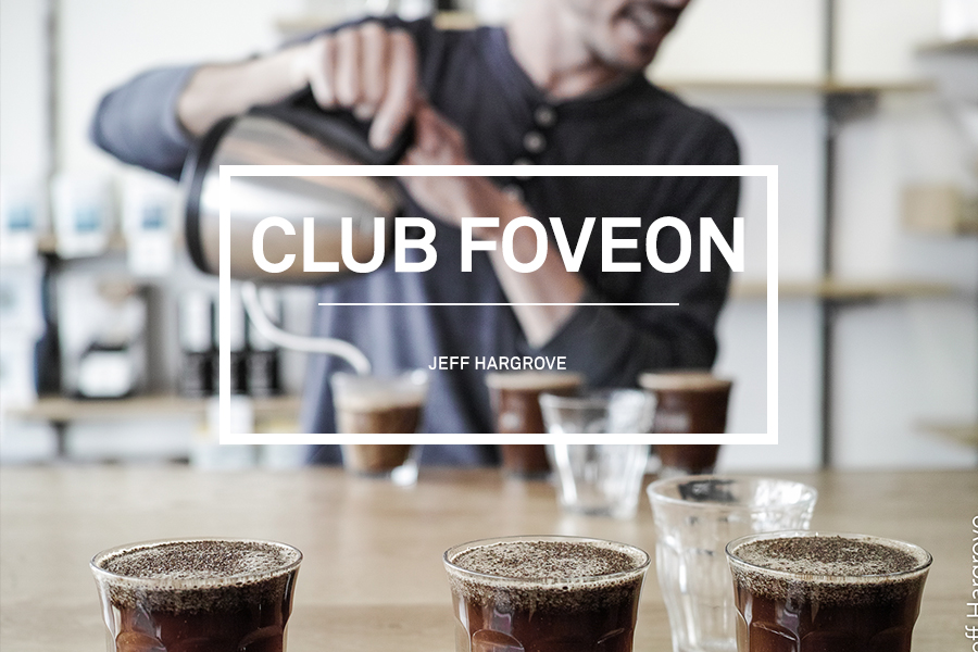 Club Foveon #9 – Jeff Hargrove